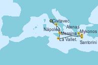 Visitando Civitavecchia (Roma), Messina (Sicilia), La Valletta (Malta), Mykonos (Grecia), Santorini (Grecia), Atenas (Grecia), Nápoles (Italia) y Civitavecchia (Roma)