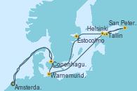 Visitando Ámsterdam (Holanda),Navegación,Warnemunde (Alemania),Navegación,Helsinki (Finlandia),San Petersburgo (Rusia),San Petersburgo (Rusia),Tallin (Estonia),Estocolmo (Suecia),Navegación,Copenhague (Dinamarca),Navegación,Ámsterdam (Holanda)