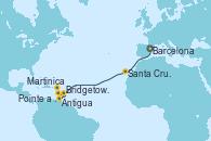 Visitando Barcelona, Santa Cruz de Tenerife (España), Antigua (Antillas), Bridgetown (Barbados), Martinica (Antillas), Pointe a Pitre (Guadalupe)