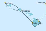 Visitando Honolulu (Hawai), Honolulu (Hawai), Lahaina  (Hawai), Lahaina  (Hawai), Kailua Kona (Hawai/EEUU), Hilo (Hawai), Vancouver (Canadá)