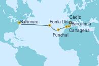 Visitando Barcelona, Cartagena (Murcia), Cádiz (España), Funchal (Madeira), Ponta Delgada (Azores), Praia da Vittoria (Azores), Baltimore (Maryland)