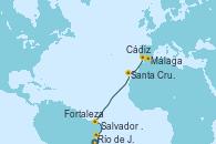 Visitando Río de Janeiro (Brasil), Salvador de Bahía (Brasil), Fortaleza (Brasil), Santa Cruz de Tenerife (España), Cádiz (España), Málaga