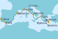 Visitando Atenas (Grecia), Santorini (Grecia), Mykonos (Grecia), Corfú (Grecia), Nápoles (Italia), Livorno, Pisa y Florencia (Italia), Cannes (Francia), Barcelona, Cádiz (España), Lisboa (Portugal)
