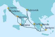 Visitando Civitavecchia (Roma), Santorini (Grecia), Atenas (Grecia), Corfú (Grecia), Dubrovnik (Croacia), Messina (Sicilia), Nápoles (Italia), Livorno, Pisa y Florencia (Italia), Civitavecchia (Roma)