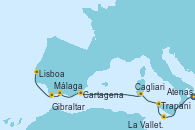 Visitando Atenas (Grecia), La Valletta (Malta), Trapani (Italia), Cagliari (Cerdeña), Cartagena (Murcia), Málaga, Gibraltar (Inglaterra), Lisboa (Portugal), Lisboa (Portugal)