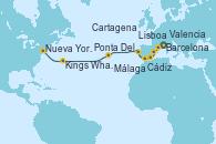Visitando Barcelona, Valencia, Cartagena (Murcia), Málaga, Cádiz (España), Lisboa (Portugal), Ponta Delgada (Azores), Kings Wharf (Bermudas), Nueva York (Estados Unidos)