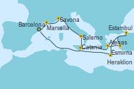 Visitando Barcelona, Marsella (Francia), Savona (Italia), Salerno (Italia), Catania (Sicilia), Atenas (Grecia), Esmirna (Turquía), Estambul (Turquía), Estambul (Turquía), Heraklion (Creta), Barcelona