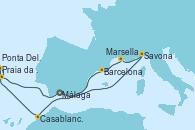 Visitando Málaga, Savona (Italia), Marsella (Francia), Barcelona, Casablanca (Marruecos), Praia da Vittoria (Azores), Ponta Delgada (Azores), Ponta Delgada (Azores), Málaga