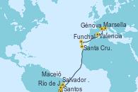 Visitando Santos (Brasil), Río de Janeiro (Brasil), Salvador de Bahía (Brasil), Maceió (Brasil), Santa Cruz de Tenerife (España), Funchal (Madeira), Valencia, Marsella (Francia), Génova (Italia)