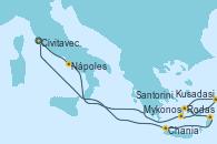 Visitando Civitavecchia (Roma), Nápoles (Italia), Santorini (Grecia), Kusadasi (Efeso/Turquía), Mykonos (Grecia), Rodas (Grecia), Chania (Creta/Grecia), Civitavecchia (Roma)