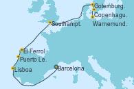 Visitando Barcelona, Lisboa (Portugal), Puerto Leixões (Portugal), El Ferrol (Galicia/España), Southampton (Inglaterra), Gotemburgo (Suecia), Copenhague (Dinamarca), Warnemunde (Alemania)
