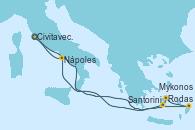 Visitando Civitavecchia (Roma), Santorini (Grecia), Rodas (Grecia), Mykonos (Grecia), Nápoles (Italia), Civitavecchia (Roma)