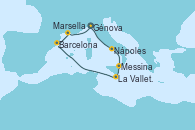 Visitando Génova (Italia), Nápoles (Italia), Messina (Sicilia), La Valletta (Malta), Barcelona, Marsella (Francia), Génova (Italia)
