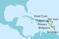 Visitando San Juan (Puerto Rico), Road Town (Isla Tórtola/Islas Vírgenes), Philipsburg (St. Maarten), Roseau (Dominica), Bridgetown (Barbados), Saint George (Grenada), San Juan (Puerto Rico)