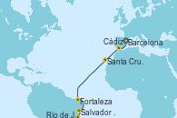 Visitando Barcelona, Cádiz (España), Santa Cruz de Tenerife (España), Fortaleza (Brasil), Salvador de Bahía (Brasil), Río de Janeiro (Brasil)