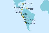 Visitando San Antonio (Chile), Coquimbo (Chile), Pisco (Perú), Lima (Callao/Perú), Lima (Callao/Perú), Lima (Callao/Perú), Manta (Ecuador), Fuerte Amador (Panamá), Fuerte Amador (Panamá), Aruba (Antillas), Fort Lauderdale (Florida/EEUU)