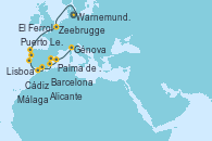 Visitando Warnemunde (Alemania), Zeebrugge (Bruselas), El Ferrol (Galicia/España), Puerto Leixões (Portugal), Lisboa (Portugal), Lisboa (Portugal), Cádiz (España), Málaga, Alicante (España), Palma de Mallorca (España), Barcelona, Génova (Italia)