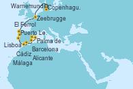 Visitando Copenhague (Dinamarca), Warnemunde (Alemania), Zeebrugge (Bruselas), El Ferrol (Galicia/España), Puerto Leixões (Portugal), Lisboa (Portugal), Lisboa (Portugal), Cádiz (España), Málaga, Alicante (España), Palma de Mallorca (España), Barcelona