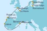 Visitando Marsella (Francia), Barcelona, Lisboa (Portugal), Puerto Leixões (Portugal), El Ferrol (Galicia/España), Southampton (Inglaterra), Le Havre (Francia), Gotemburgo (Suecia), Copenhague (Dinamarca), Warnemunde (Alemania)