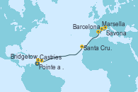 Visitando Pointe a Pitre (Guadalupe), Castries (Santa Lucía/Caribe), Bridgetown (Barbados), Santa Cruz de Tenerife (España), Barcelona, Marsella (Francia), Savona (Italia)