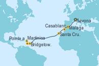 Visitando Savona (Italia), Málaga, Casablanca (Marruecos), Santa Cruz de Tenerife (España), Bridgetown (Barbados), Martinica (Antillas), Pointe a Pitre (Guadalupe)