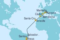 Visitando Savona (Italia), Marsella (Francia), Barcelona, Cádiz (España), Arrecife (Lanzarote/España), Santa Cruz de Tenerife (España), Salvador de Bahía (Brasil), Ilheus (Brasil), Santos (Brasil)