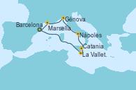 Visitando Barcelona, Barcelona, La Valletta (Malta), Catania (Sicilia), Nápoles (Italia), Génova (Italia), Marsella (Francia), Barcelona