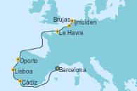 Visitando Barcelona, Cádiz (España), Lisboa (Portugal), Oporto (Portugal), Le Havre (Francia), Brujas (Bélgica), Ijmuiden (Ámsterdam)