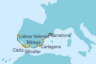 Visitando Barcelona, Valencia, Cartagena (Murcia), Málaga, Gibraltar (Inglaterra), Cádiz (España), Lisboa (Portugal), Lisboa (Portugal)