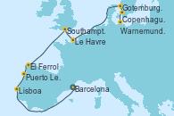 Visitando Barcelona, Lisboa (Portugal), Puerto Leixões (Portugal), El Ferrol (Galicia/España), Southampton (Inglaterra), Le Havre (Francia), Gotemburgo (Suecia), Copenhague (Dinamarca), Warnemunde (Alemania)