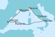 Visitando Valencia, Marsella (Francia), Savona (Italia), Civitavecchia (Roma), Nápoles (Italia), Palma de Mallorca (España), Valencia