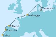 Visitando Warnemunde (Alemania), Zeebrugge (Bruselas), El Ferrol (Galicia/España), Puerto Leixões (Portugal), Lisboa (Portugal)
