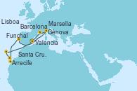 Visitando Valencia, Génova (Italia), Marsella (Francia), Barcelona, Lisboa (Portugal), Lisboa (Portugal), Arrecife (Lanzarote/España), Santa Cruz de Tenerife (España), Funchal (Madeira), Valencia