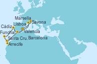 Visitando Valencia, Arrecife (Lanzarote/España), Santa Cruz de Tenerife (España), Funchal (Madeira), Lisboa (Portugal), Cádiz (España), Barcelona, Marsella (Francia), Savona (Italia), Valencia