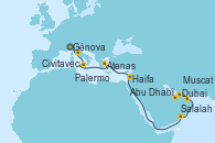 Visitando Génova (Italia), Civitavecchia (Roma), Palermo (Italia), Atenas (Grecia), Haifa (Israel), Salalah (Omán), Muscat (Omán), Abu Dhabi (Emiratos Árabes Unidos), Dubai