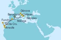 Visitando Barcelona, Arrecife (Lanzarote/España), Santa Cruz de Tenerife (España), Funchal (Madeira), Málaga, Civitavecchia (Roma), Génova (Italia), Civitavecchia (Roma), Nápoles (Italia), Barcelona