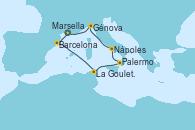 Visitando Marsella (Francia), Barcelona, La Goulette (Tunez), Palermo (Italia), Nápoles (Italia), Génova (Italia), Marsella (Francia)