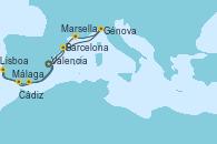 Visitando Valencia, Barcelona, Génova (Italia), Marsella (Francia), Málaga, Cádiz (España), Lisboa (Portugal), Valencia